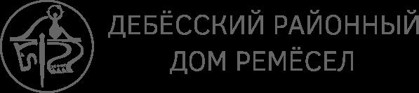 Сайт Дебёсского районного Дома ремёсел